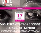 Dibattito: Violenza contro le donne e affido dei minori. Quando la giustizia nega la violenza