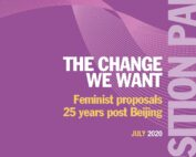 Position Paper The change we want. Feminist proposals 25 years post Beijing