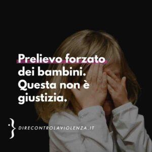 D.i.Re Prelievo forzato del bambino a Pisa non è giustizia
