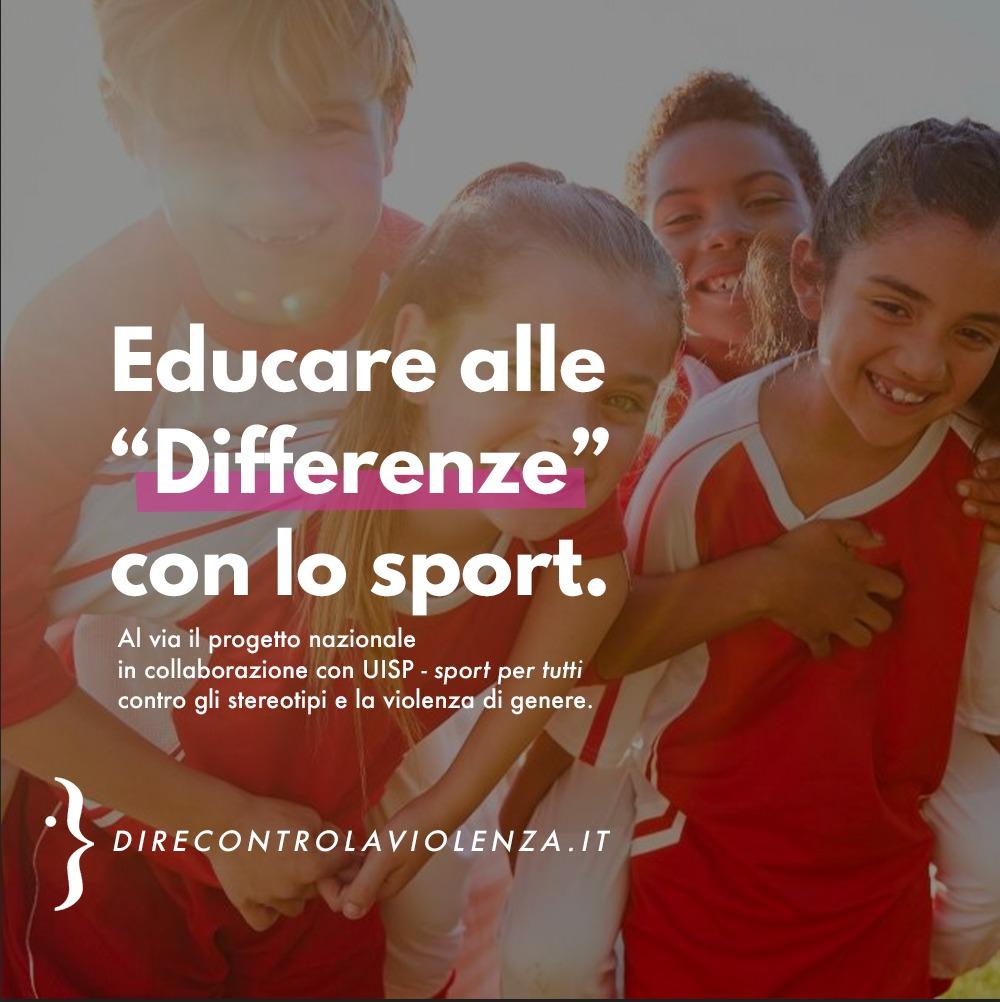 Differenze. Il progetto di UISP e D.i.Re per prevenire la violenza attraverso lo sport nelle scuole superiori