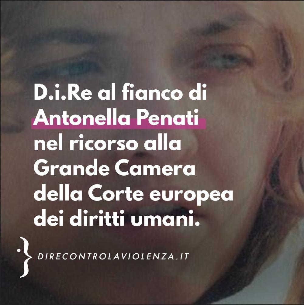 D.i.Re sostiene Antonella Penati nel ricorso alla Grande Chambre della CEDU.