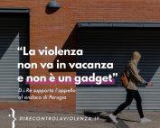 Anche D.i.Re chiede il ritiro dell'Ordine del giorno del Comune di Perugia che propone interventi confusi e inadeguati per prevenire la violenza maschile contro le donne.